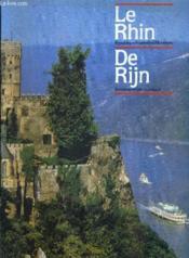 Le Rhin Republique Federale D'Allemagne - De Rijn Bondsrepubliek Duitsland. - Couverture - Format classique