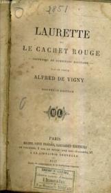Laurette Ou Le Cachet Rouge - Souvenirs De Servitude Militaire / Nouvelle Edition. - Couverture - Format classique