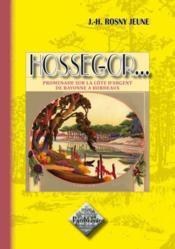 Hossegor... promenade sur la cote d'argent, de bayonne a bordeaux - Couverture - Format classique