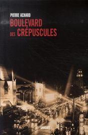 Boulevard des crépuscules - Intérieur - Format classique