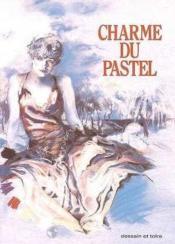 Charmes Du Pastel - Couverture - Format classique