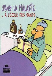 Dans la maladie... à l'école des saints - Intérieur - Format classique