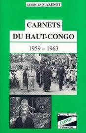 Carnets Du Haut-Congo, 1959-1963 - Intérieur - Format classique