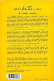 Revue Geographie Et Cultures ; Le Cap, Ville Sud Africaine ; Ville Blanche, Vies Noires - 4ème de couverture - Format classique