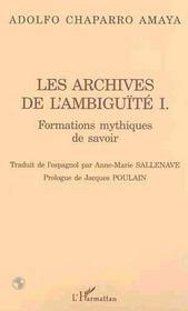 Les Archives De L'Ambiguite T.1 ; Formations Mythiques De Savoir - Intérieur - Format classique