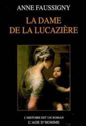 La Dame De La Lucaziere - Couverture - Format classique