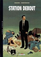 Station debout t.1 - Couverture - Format classique