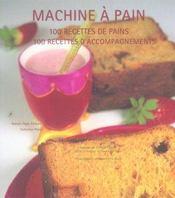 Machine a pain t04 100 recettes de pains 100 recettes d - Intérieur - Format classique