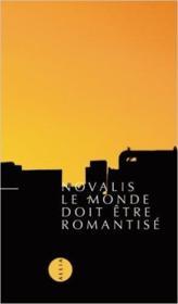 Le monde doit être romantisé - Couverture - Format classique