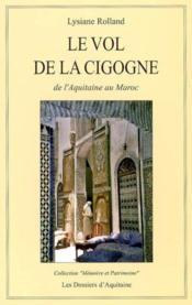 Le Vol De La Cigogne - Couverture - Format classique