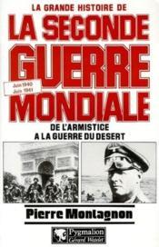La grande histoire de la seconde guerre mondiale t.10 ; de l'armistice à la guerre - Couverture - Format classique