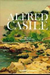 Alfred casile 1848-1909 - Couverture - Format classique