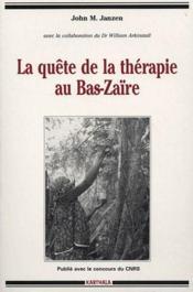 La quête de la thérapie au Bas-Zaïre - Couverture - Format classique