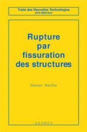 Rupture par fissuration des structures - Couverture - Format classique