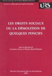Les Droits Sociaux Ou La Demolition De Quelques Poncifs. Colloque De La Faculte De Droit, Des Scien - Couverture - Format classique