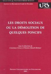 Les Droits Sociaux Ou La Demolition De Quelques Poncifs. Colloque De La Faculte De Droit, Des Scien - Intérieur - Format classique