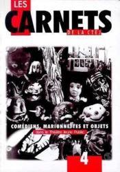 Ctej'No4 : Comediens, Marionnettes - Couverture - Format classique