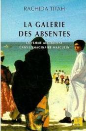 La Galerie Des Absentes - Couverture - Format classique