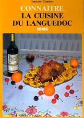 Cuisine du languedoc (la)/connaitre - Couverture - Format classique