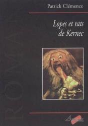 Lopes Et Rats De Kernec - Couverture - Format classique