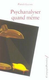 Psychanalyser Quand Meme - Intérieur - Format classique