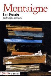 Les essais ; en français moderne - Couverture - Format classique