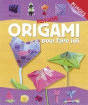 Origami pour faire joli - Couverture - Format classique