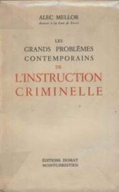 Les grands problemes contemporains de l'instruction criminelle - Couverture - Format classique