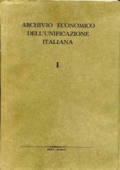ARCHIVIO ECONOMICO DELL'UNIFICAZIONE ITALIANA Serie I. - Intérieur - Format classique