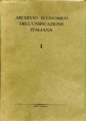 ARCHIVIO ECONOMICO DELL'UNIFICAZIONE ITALIANA Serie I. - Couverture - Format classique