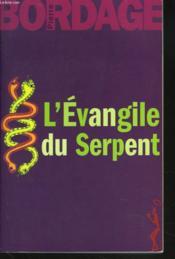 L'Evangile Du Serpent - Couverture - Format classique