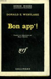 Bon App' ! ( Killing Time ). Collection : Serie Noire N° 694 - Couverture - Format classique