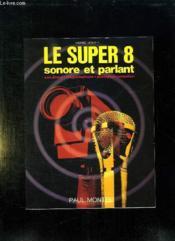 Le Superhuit sonore et parlant - Couverture - Format classique
