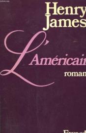 L'Americain. - Couverture - Format classique