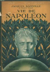Vie De Napoleon. Collection : Voir Et Savoir. - Couverture - Format classique