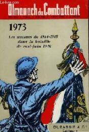 Almanach Du Combattant 1973 - Les Anciens De 1914-1918 Dans La Bataille De Mai-Juin 1940 - Couverture - Format classique