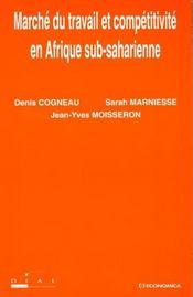 Marche du travail et competitivite en afrique sub-saharienne - Intérieur - Format classique