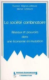 Societe Combinatoire Reseaux Et Pouvoirs ... - Intérieur - Format classique