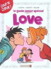 Le guide junior special love - Intérieur - Format classique