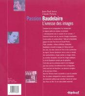 Passion Baudelaire ; l'ivresse des images - 4ème de couverture - Format classique