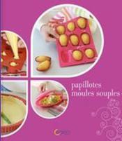 Papillotes, moules souples - Couverture - Format classique