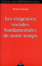 Exigences sociales fondamentales de notre temps (les) - Couverture - Format classique