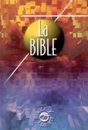 La Bible Parole De Vie ; Edition Interconfessionnelle - Couverture - Format classique