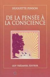 De La Pensee A La Conscience - Couverture - Format classique