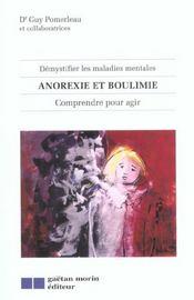 Demystifier les maladies mentales anorexie et boulimie - comprendre pour agir - Intérieur - Format classique