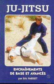 Ju Jitsu,enchainements De Base Et Avances - Couverture - Format classique
