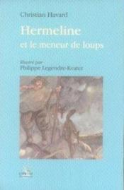 Hermeline et le meneur de loups - Couverture - Format classique