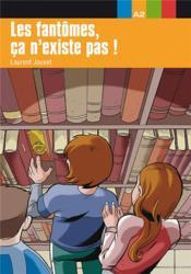 Aventure Jeune-Les Fantomes Ca N'Existe Pas !-Niv.2 - Couverture - Format classique