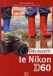Découvrir le Nikon D60 - Couverture - Format classique
