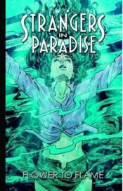 Strangers in paradise t.13 ; fleur et flamme - Couverture - Format classique